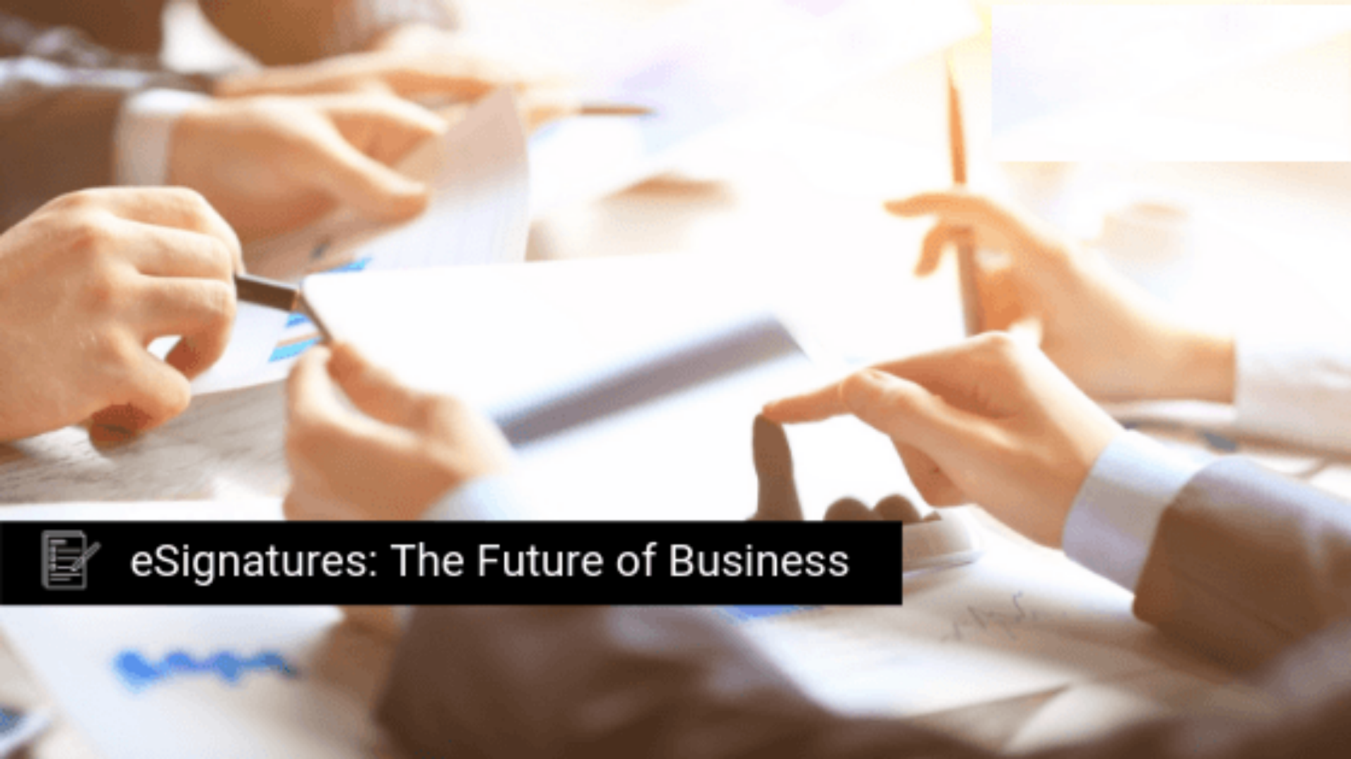 eSignatures - The Future of Business