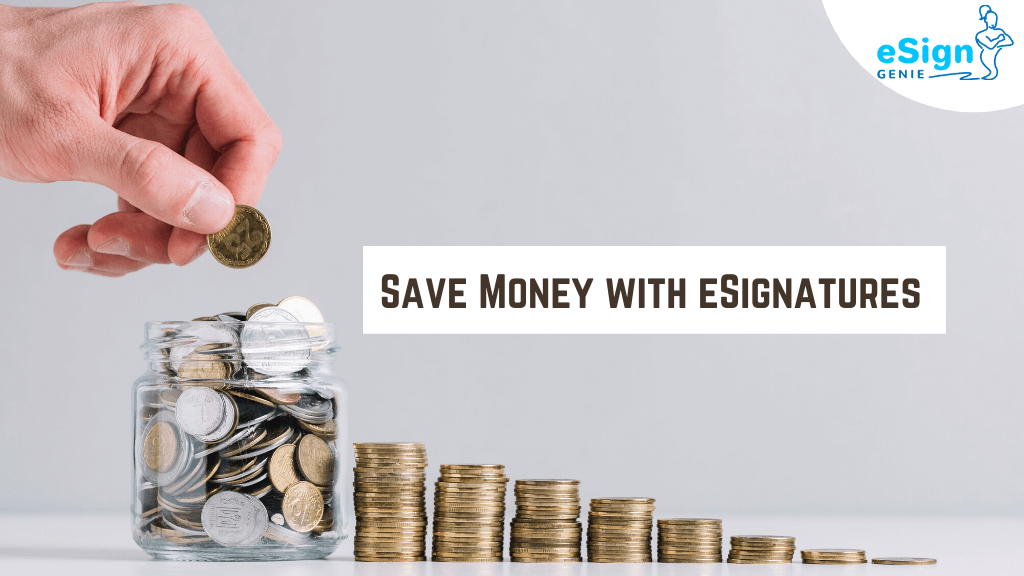 Save-Money-with-eSignatures