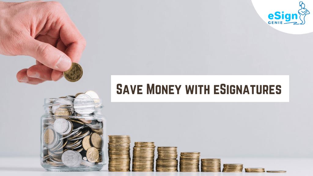Save-Money-with-eSignatures