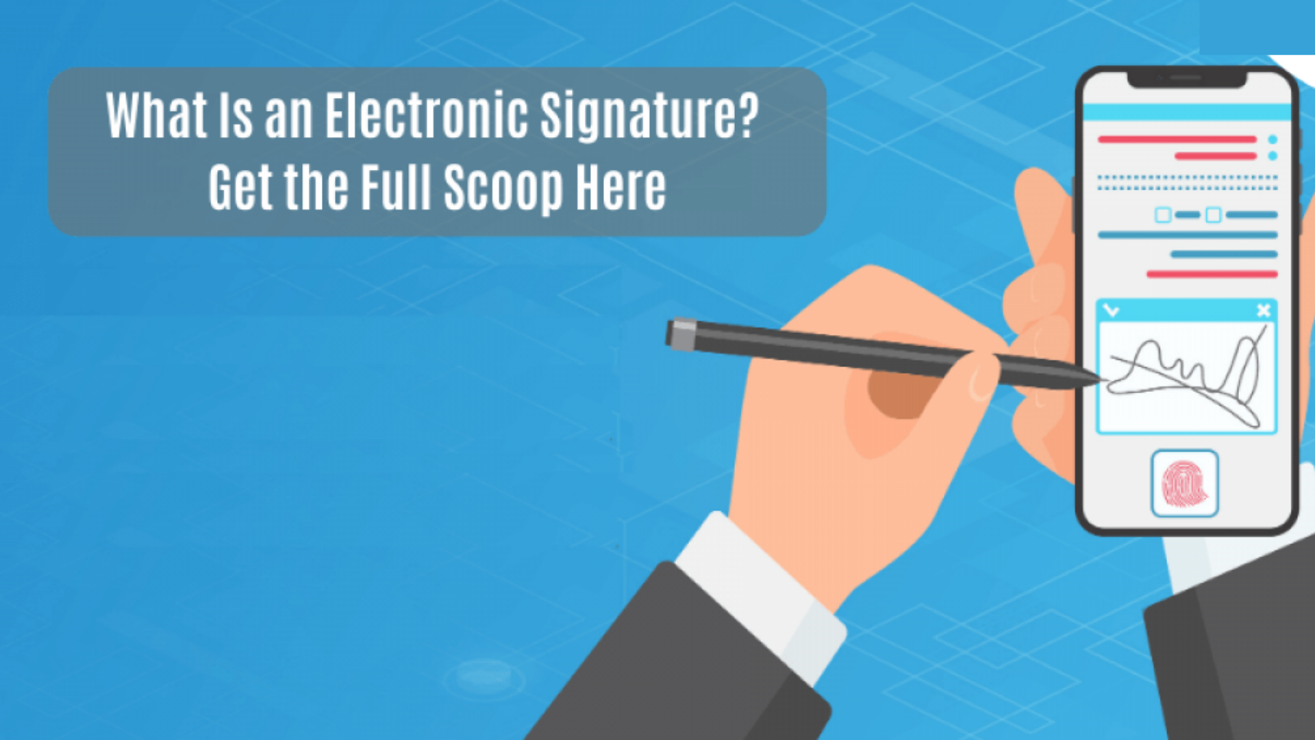 What-Is-an-Electronic-Signature