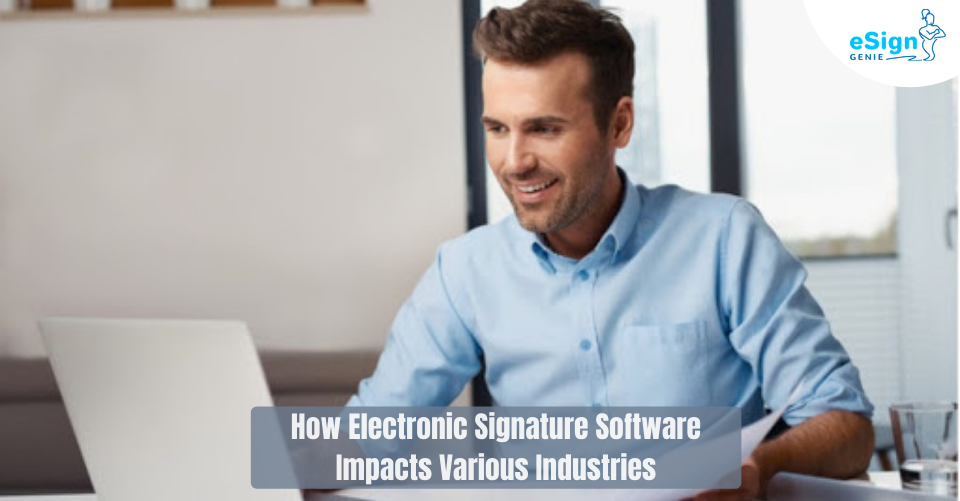 Electronic-Signature-Software-Impacts
