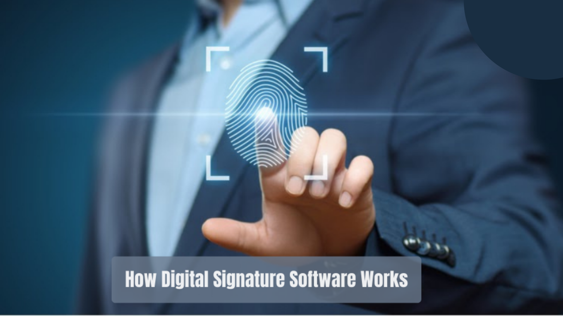 How-Digital-Signature-Software-Works-1