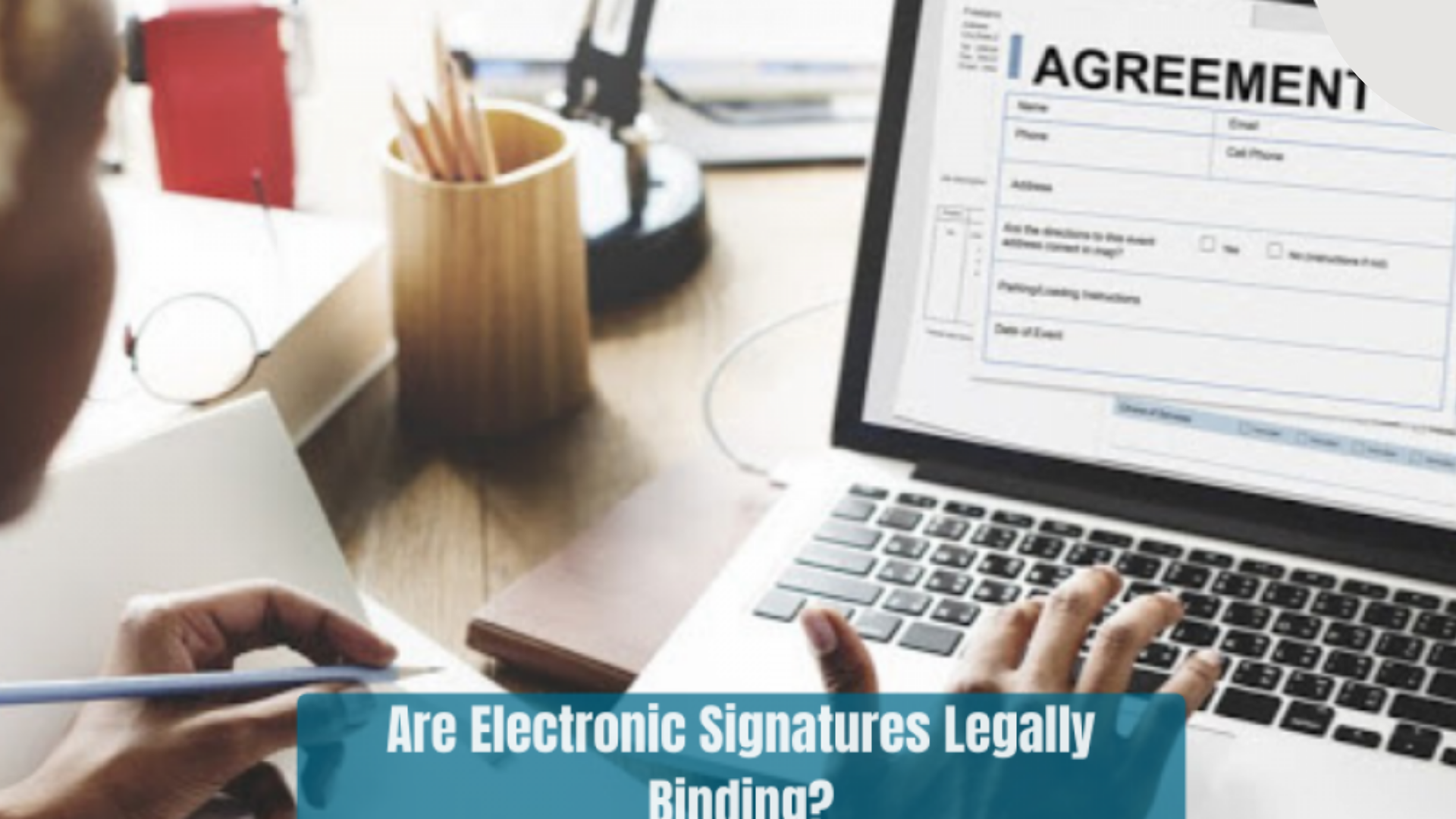Are-Electronic-Signatures-Legally-Binding-fet-1