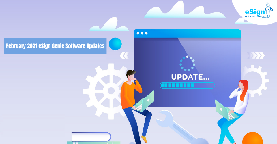 February-2021-eSign-Genie-Software-Updates
