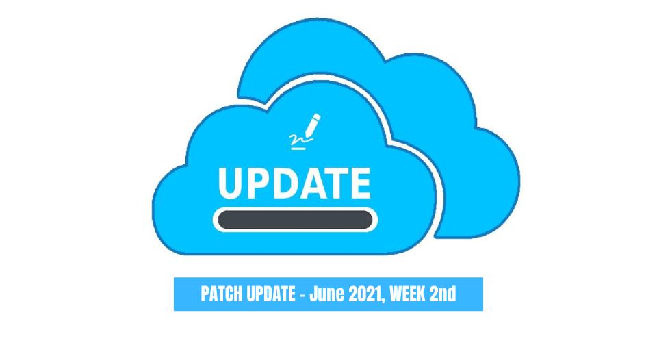 PATCH-UPDATE-June 2021-WEEK